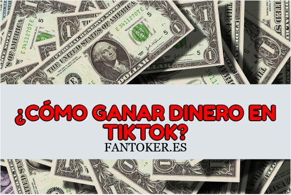¿Cómo ganar dinero en Tik Tok?